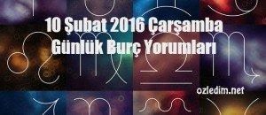 10-subat-2016-gunlu-burc-yorumuu